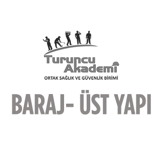 BARAJ- ÜST YAPI